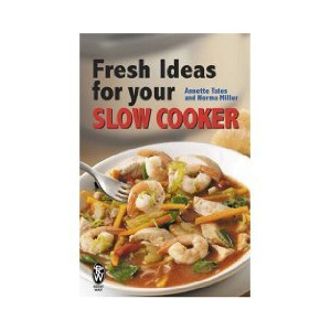 Photo of Fresh Ideas For Your Slow Cooker Annette Yates Norma Miller Book
