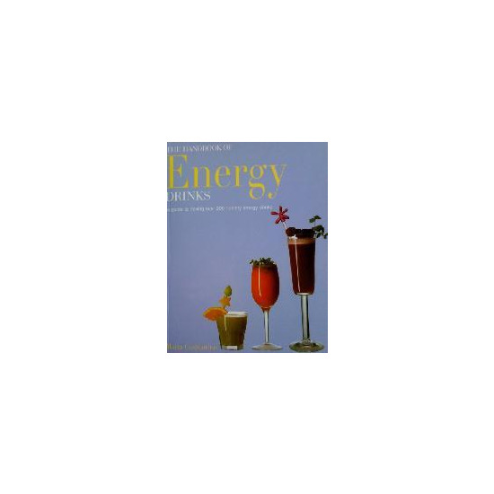The Handbook of Energy Drinks
