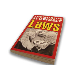 Photo of The WORLDs Stupidest Laws Book Book