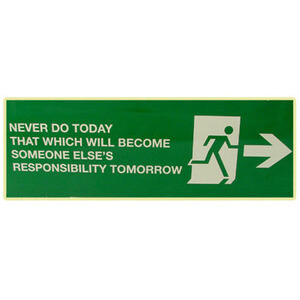 Photo of Never Do Today That Which Will Become Someone Else's Responsibility Tomorrow Gadget