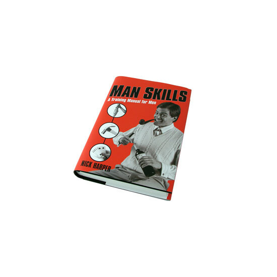 Man Skills - A Training Manual For Men