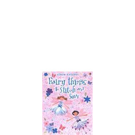 Fairy Things to Stitch and Sew Fiona Watt Reviews