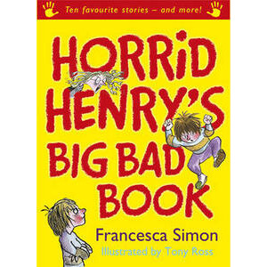 Photo of Horrid Henry's Big Bad Book: Ten Favourite Stories - and More! Francesca Simon Book